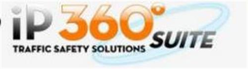 IP 360 TRAFFIC SAFETY SOLUTIONSUITE