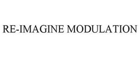 RE-IMAGINE MODULATION