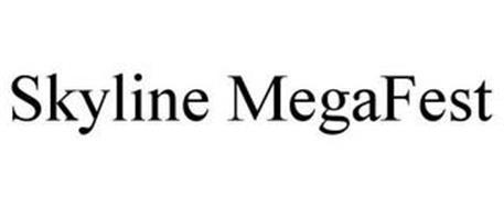 SKYLINE MEGAFEST