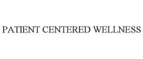 PATIENT CENTERED WELLNESS