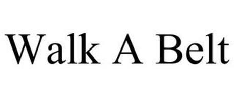 WALK A BELT