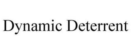 DYNAMIC DETERRENT