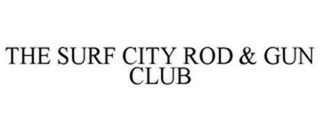 THE SURF CITY ROD & GUN CLUB
