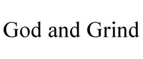 GOD & GRIND