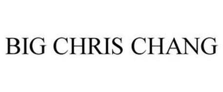 BIG CHRIS CHANG