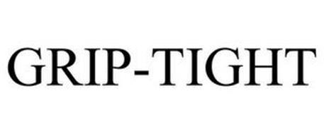 GRIP-TIGHT