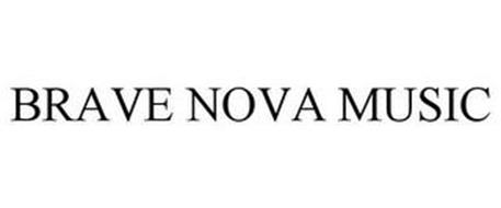 BRAVE NOVA MUSIC
