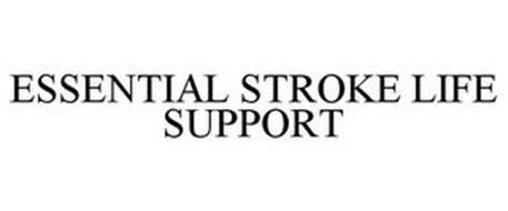 ESSENTIAL STROKE LIFE SUPPORT
