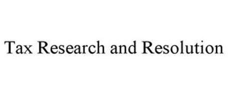 TAX RESEARCH AND RESOLUTION