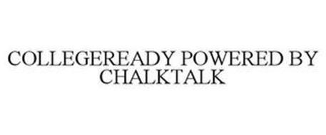 COLLEGEREADY POWERED BY CHALKTALK