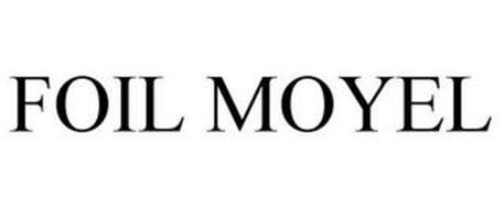 FOIL MOYEL