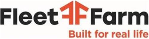 FF FLEET FARM BUILT FOR REAL LIFE