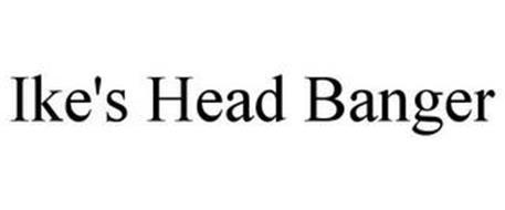 IKE'S HEAD BANGER