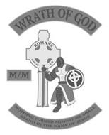 WRATH OF GOD M/M NOTHING FORMED AGAINST ME SHALL STAND IN THE NAME OF JESUS ROMANS 1:18-19 5:9
