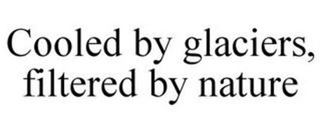 COOLED BY GLACIERS, FILTERED BY NATURE