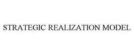 STRATEGIC REALIZATION MODEL