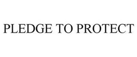 PLEDGE TO PROTECT