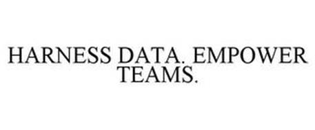 HARNESS DATA. EMPOWER TEAMS.