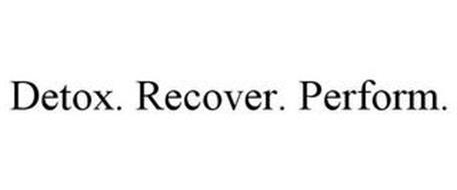 DETOX. RECOVER. PERFORM.