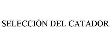 SELECCIÓN DEL CATADOR