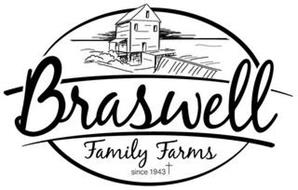 BRASWELL FAMILY FARMS SINCE 1943