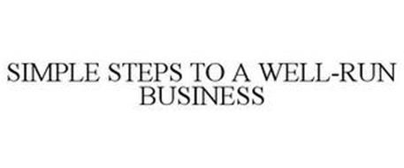 SIMPLE STEPS TO A WELL-RUN BUSINESS