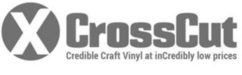 X CROSSCUT CREDIBLE CRAFT VINYL AT INCREDIBLY LOW PRICES