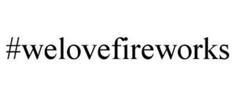 #WELOVEFIREWORKS