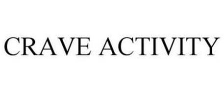CRAVE ACTIVITY