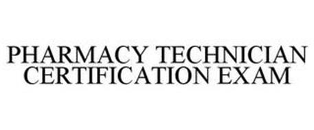 PHARMACY TECHNICIAN CERTIFICATION EXAM