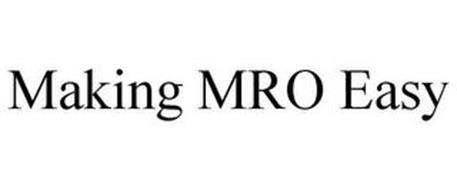 MAKING MRO EASY