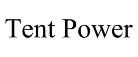 TENT POWER
