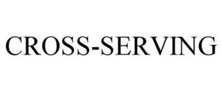 CROSS-SERVING
