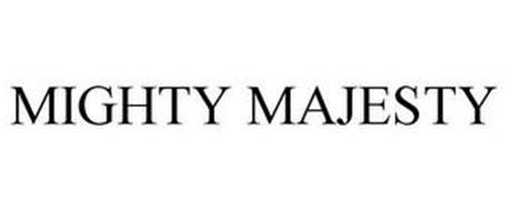 MIGHTY MAJESTY