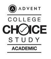 ADVENT COLLEGE CHOICE STUDY ACADEMIC