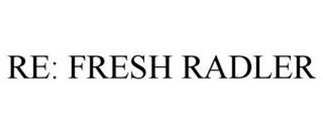 RE: FRESH RADLER