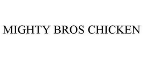 MIGHTY BROS CHICKEN