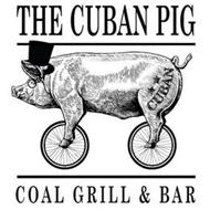 THE CUBAN PIG CUBAN COAL GRILL & BAR