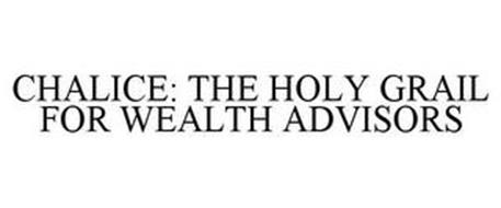 CHALICE: THE HOLY GRAIL FOR WEALTH ADVISORS