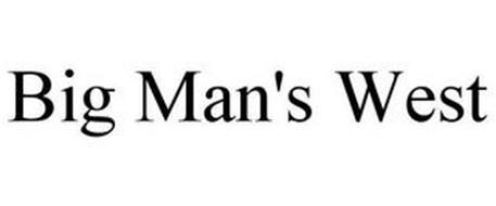 BIG MAN'S WEST