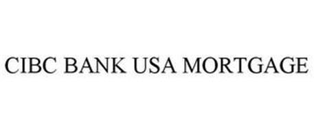 CIBC BANK USA MORTGAGE