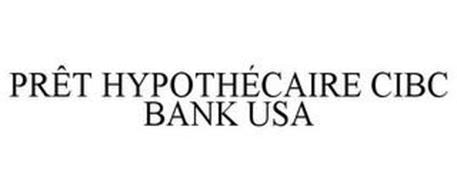 PRÊT HYPOTHÉCAIRE CIBC BANK USA