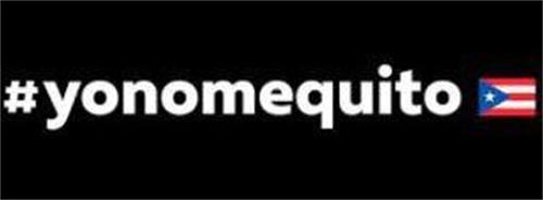 #YONOMEQUITO