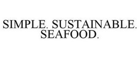 SIMPLE. SUSTAINABLE. SEAFOOD.
