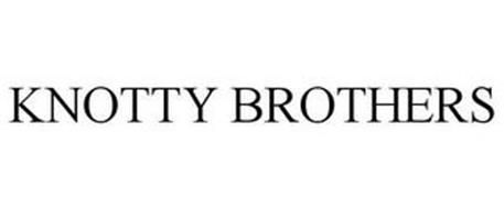KNOTTY BROTHERS
