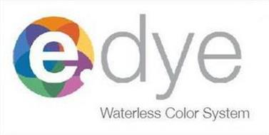 E DYE WATERLESS COLOR SYSTEM