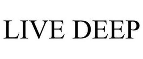 LIVE DEEP