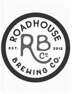 ROADHOUSE BREWING CO. EST. 2012 RB CO