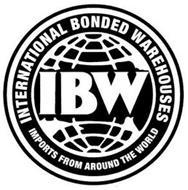 IBW INTERNATIONAL BONDED WAREHOUSES IMPORTS FROM AROUND THE WORLD