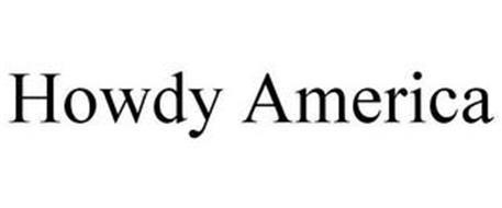 HOWDY AMERICA